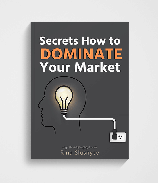 how to dominate your market